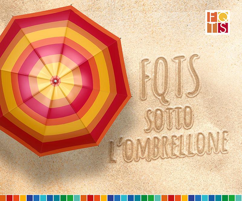 FQTS sotto l'ombrellone